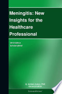 Meningitis New Insights For The Healthcare Professional 2012 Edition Book PDF