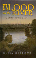 Blood on the River  James Town 1607