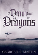 A Dance with Dragons (Enhanced Edition): Parts 1 & 2 (A Song of Ice and Fire, Book 5)