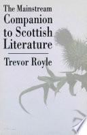 The Mainstream Companion To Scottish Literature