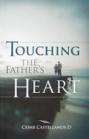 Touching The Father S Heart