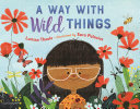 link to A way with wild things in the TCC library catalog