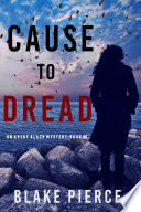 Cause to Dread  An Avery Black Mystery   Book 6