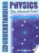 New Understanding Physics for Advanced Level