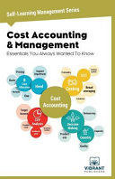 Cost Accounting   Management Essentials You Always Wanted To Know