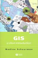 GIS: A Short Introduction