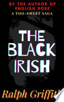 The Black Irish