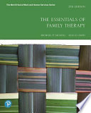 The Essentials of Family Therapy Plus Mylab Social Work with Pearson EText -- Access Card Package