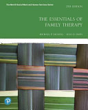 The Essentials of Family Therapy Plus Mylab Social Work with Pearson EText    Access Card Package