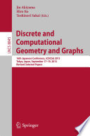 Discrete And Computational Geometry And Graphs Book PDF