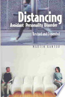 """""""Distancing: Avoidant Personality Disorder"""" by Martin Kantor"""