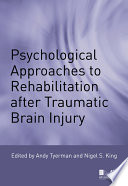 Psychological Approaches To Rehabilitation After Traumatic Brain Injury Book PDF