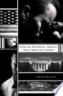 Republican Presidential Candidate Versus Demon Crats Doomsday
