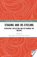 Staging And Re Cycling