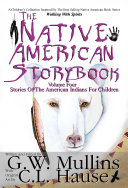 The Native American Story Book Volume Four Stories of the American Indians for Children ebook