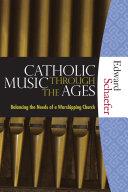Catholic Music Through the Ages