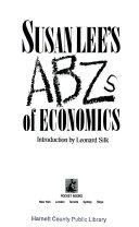 Susan Lee's Abz's of Economics