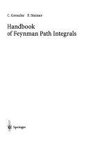 Handbook of Feynman Path Integrals