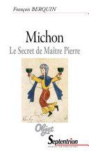 Michon. Le secret de Maître Pierre