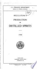 Regulations 4  Production of Distilled Spirits  1950 Book