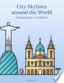 City Skylines around the World Coloring Book for Toddlers 2