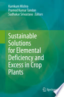 Sustainable Solutions for Elemental Deficiency and Excess in Crop Plants Book