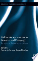 Multimodal Approaches To Research And Pedagogy