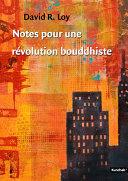 Notes pour une révolution bouddhiste