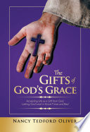The Gifts Of God S Grace