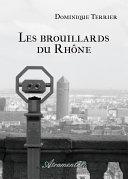 Les brouillards du Rhône [Pdf/ePub] eBook