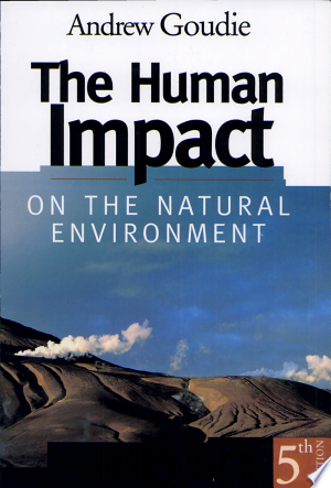 Read Online The Human Impact on the Natural Environment Free Books - Unlimited Book