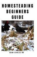 Homesteading Beginners Guide