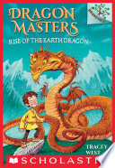 Rise of the Earth Dragon  A Branches Book  Dragon Masters  1  Book