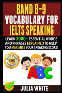 Band 8 9 Vocabulary for Ielts Speaking