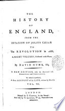 The History of England  from the Invasion of Julius Caesar to the Revolution in 1688  In Eight Volumes  Illustrated with Plates  By David Hume  Esq  Vol  1    8