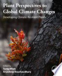 Plant Perspectives to Global Climate Changes