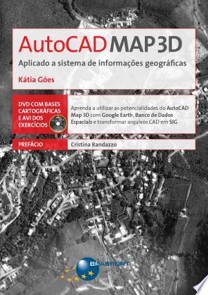 AutoCAD Map 3D - Aplicado a sistema de informações geográficas