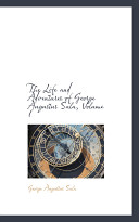 The Life and Adventures of George Augustus Sala