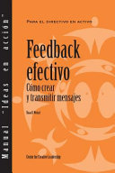 Feedback That Works: How to Build and Deliver Your Message (Spanish)