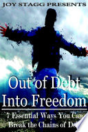 Out of Debt, Into Freedom: 7 Essential Ways You Can Break the Chains of Debt by Joy Stagg PDF