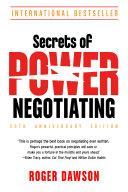 Secrets of Power Negotiating  25th Anniversary Edition