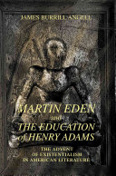 Martin Eden and the Education of Henry Adams