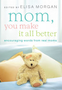 Mom You Make It All Better Book PDF
