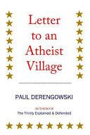 Letter to an Atheist Village