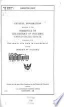 General Information Relating To The Committee On The District Of Columbia United States Senate