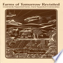Farms Of Tomorrow Revisited