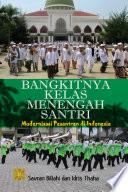 Bangkitnya Kelas Menengah Santri Modernisasi Pesantren Di Indonesia