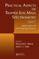 Practical Aspects of Trapped Ion Mass Spectrometry  Volume V