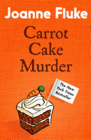 Carrot Cake Murder (Hannah Swensen Mysteries, Book 10)