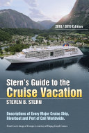 Stern's Guide to the Cruise Vacation: 2018/2019 Edition